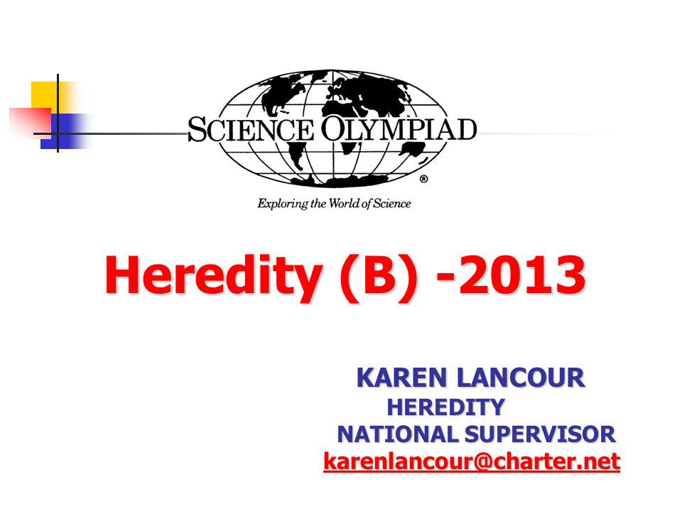Heredity (B) -2013 KAREN LANCOUR HEREDITY NATIONAL SUPERVISOR