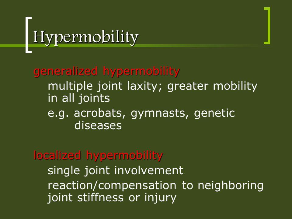 Hypermobility generalized hypermobility