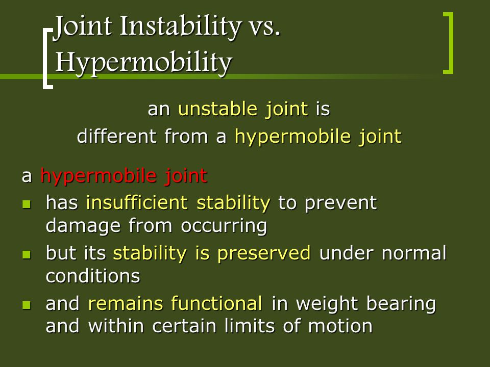 Joint Instability vs. Hypermobility