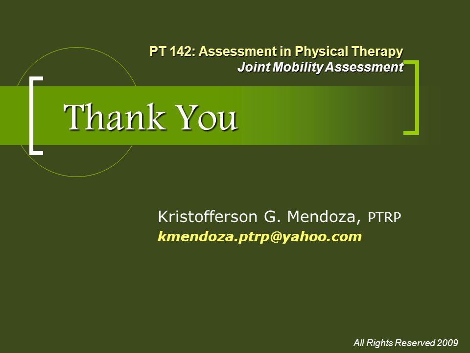 Kristofferson G. Mendoza, PTRP kmendoza.ptrp@yahoo.com
