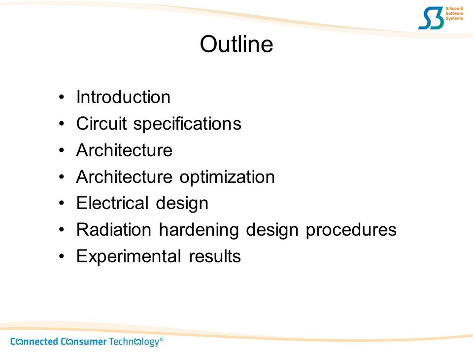 Outline Introduction Circuit specifications Architecture