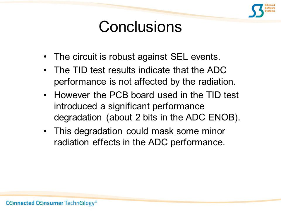 Conclusions The circuit is robust against SEL events.