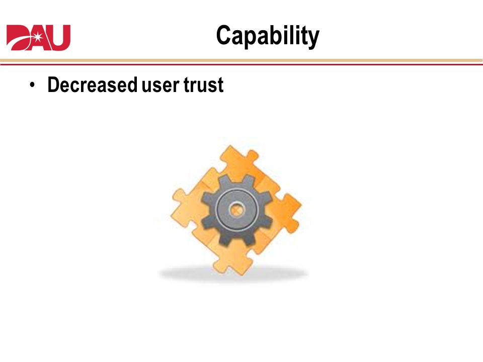 Capability Decreased user trust