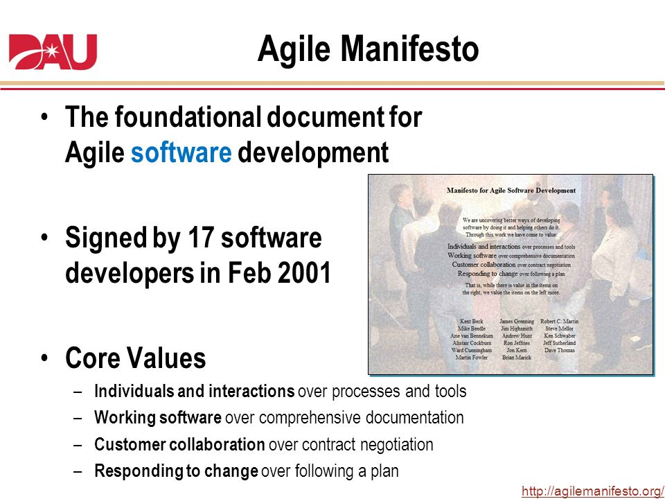 Agile Manifesto The foundational document for Agile software development. Signed by 17 software developers in Feb 2001.