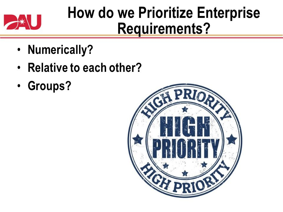 How do we Prioritize Enterprise Requirements