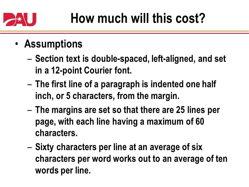 How much will this cost Assumptions