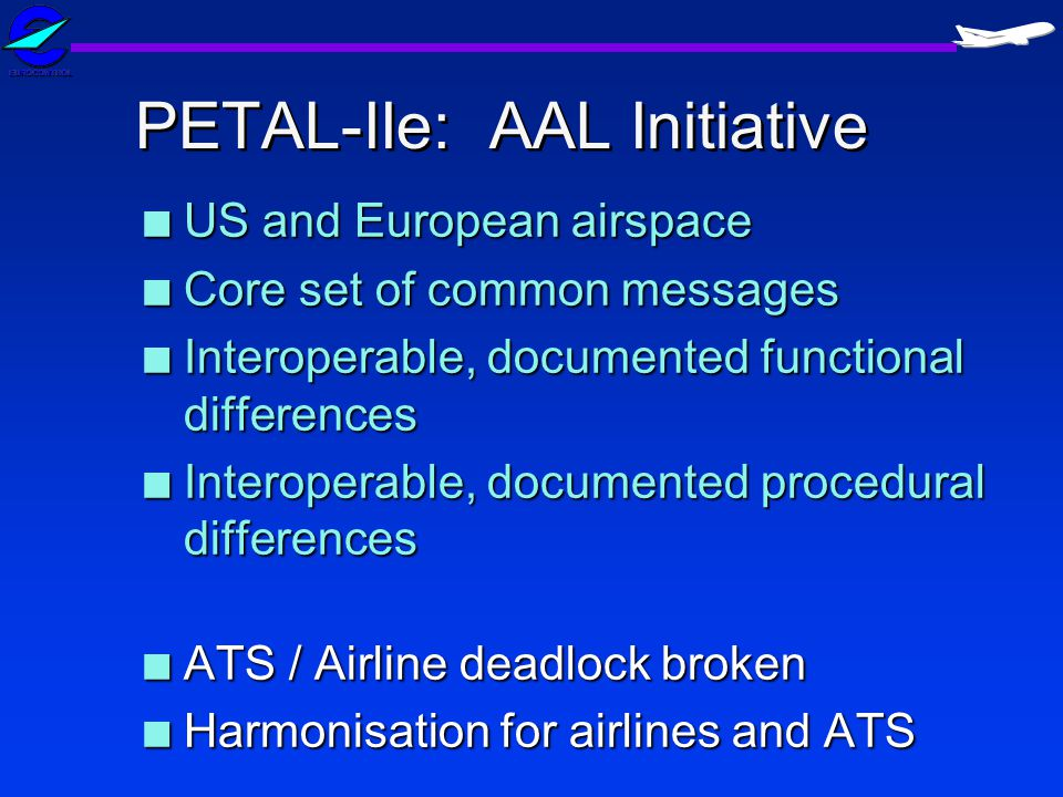 PETAL-IIe: AAL Initiative