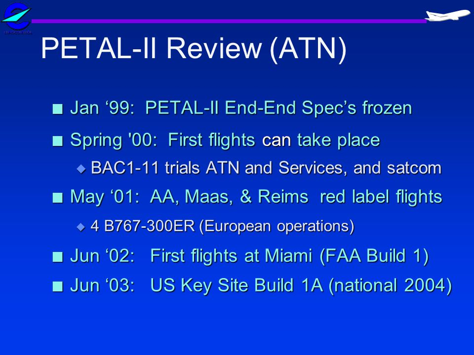 PETAL-II Review (ATN) Jan '99: PETAL-II End-End Spec's frozen