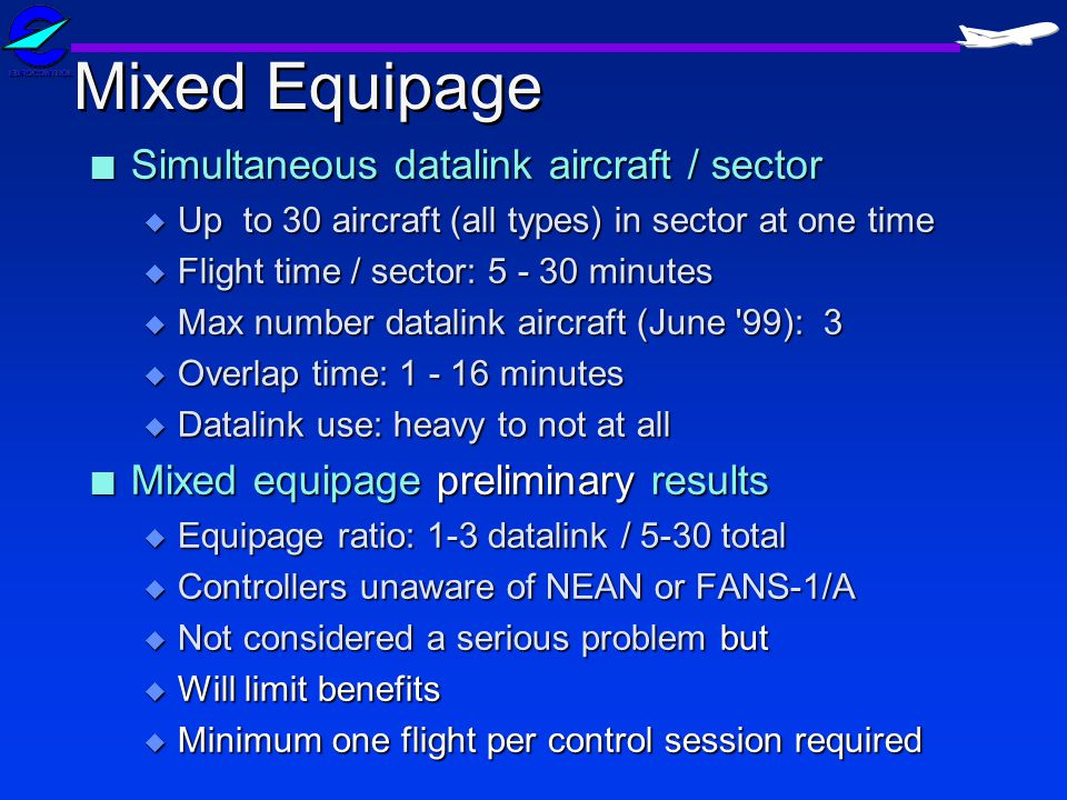 Mixed Equipage Simultaneous datalink aircraft / sector