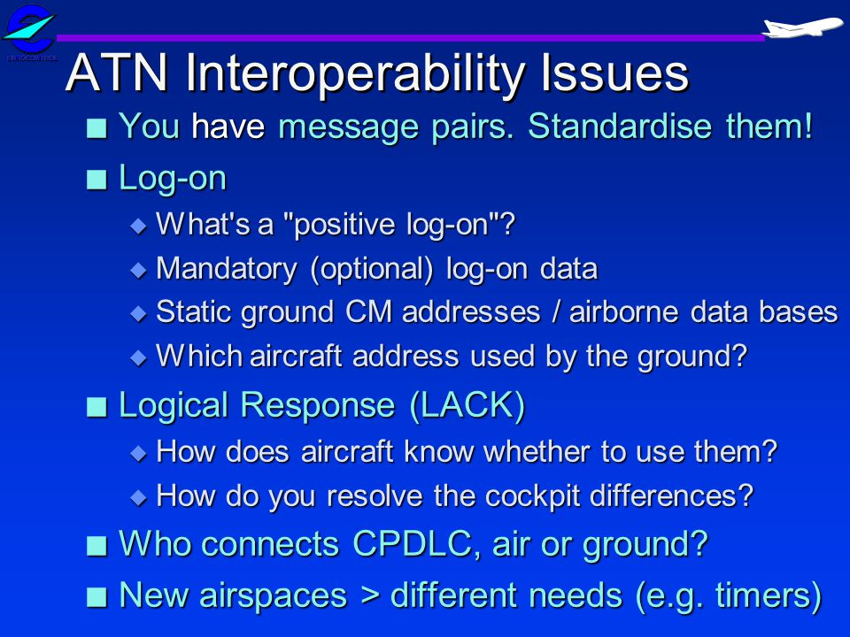 ATN Interoperability Issues