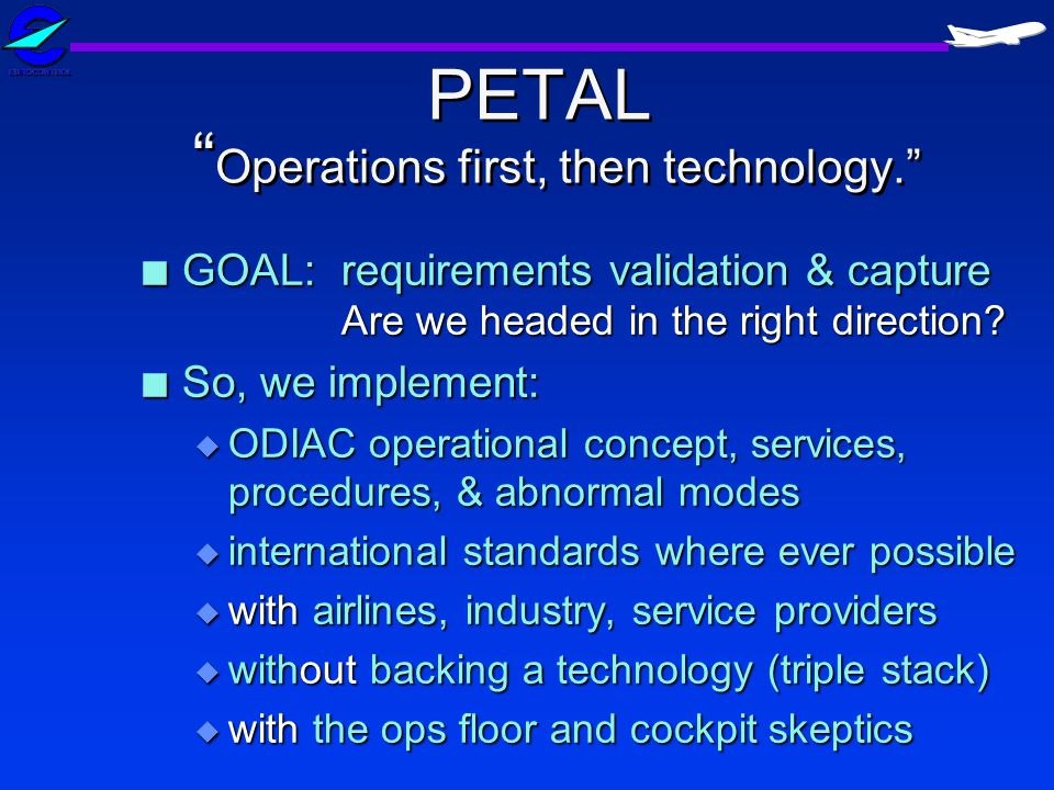 PETAL Operations first, then technology.