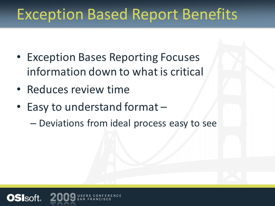 Exception Based Report Benefits