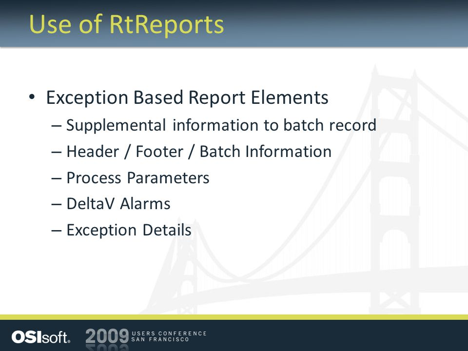 Use of RtReports Exception Based Report Elements