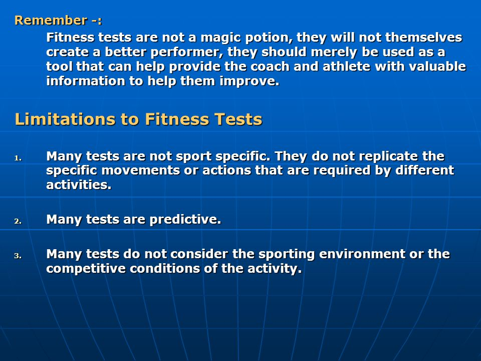 Limitations to Fitness Tests