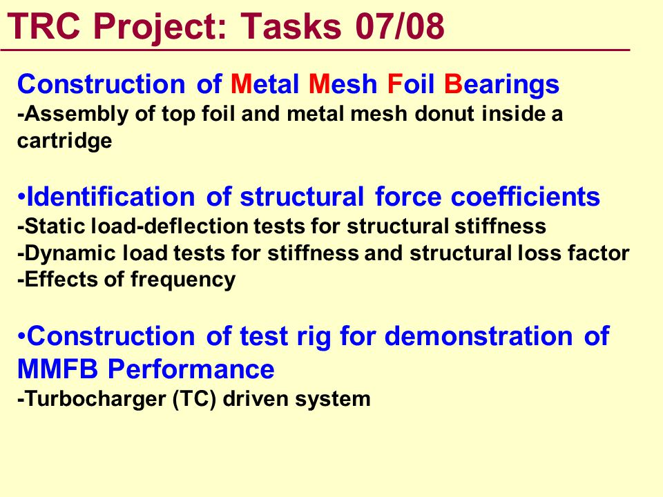 TRC Project: Tasks 07/08 Construction of Metal Mesh Foil Bearings
