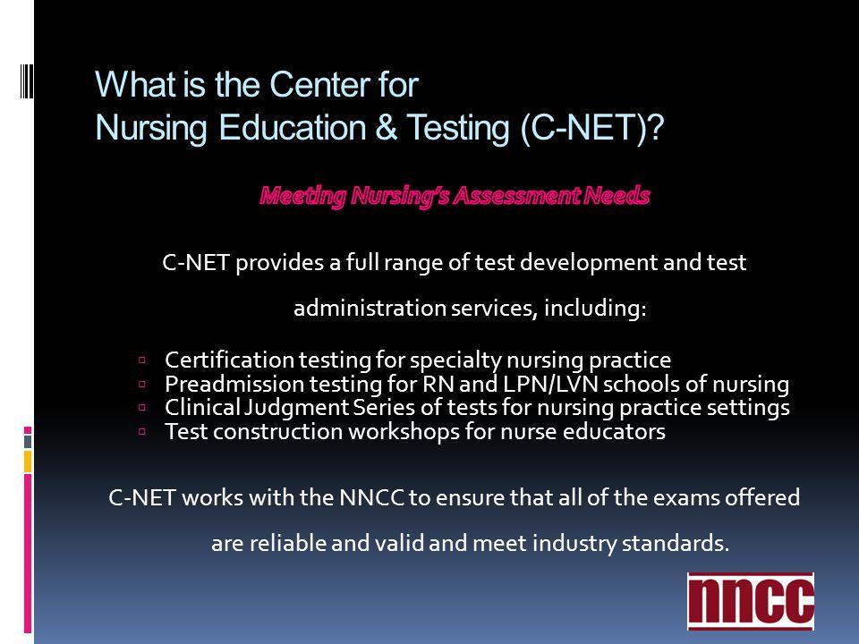 What is the Center for Nursing Education & Testing (C-NET)