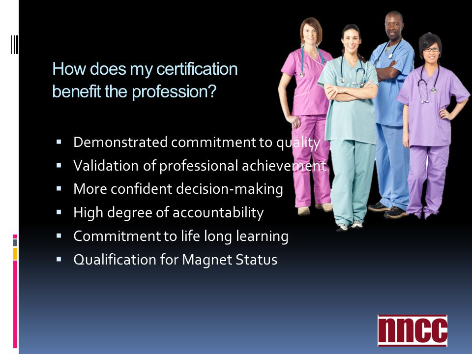 How does my certification benefit the profession