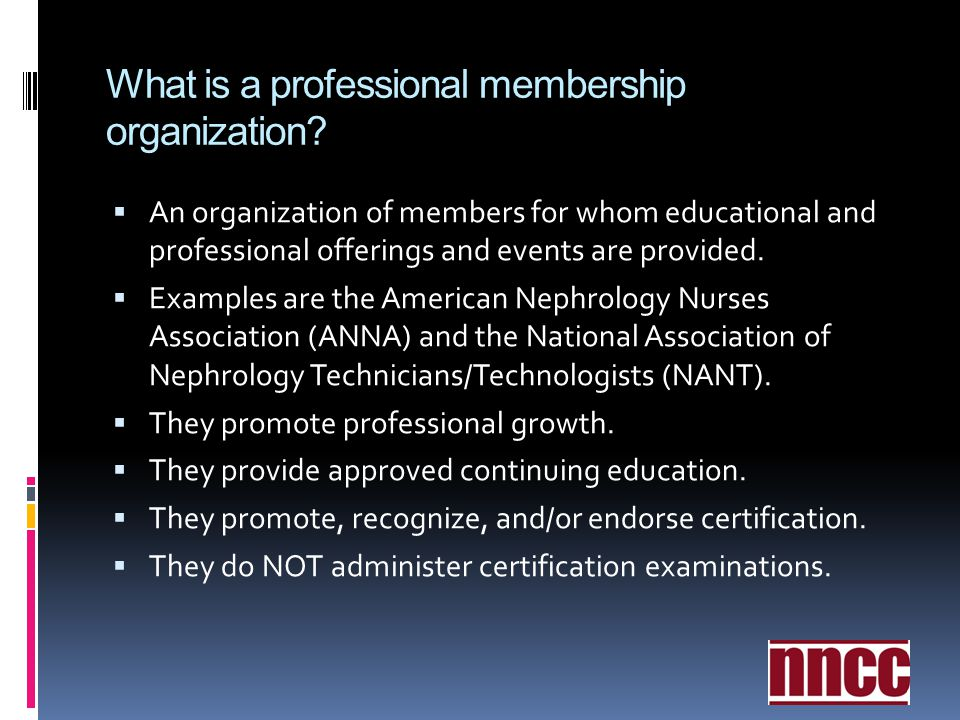 What is a professional membership organization