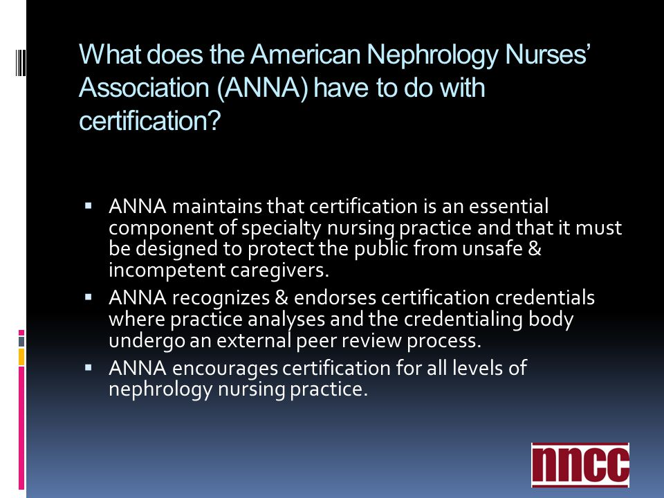 What does the American Nephrology Nurses' Association (ANNA) have to do with certification