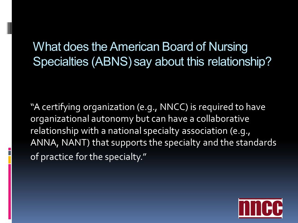 What does the American Board of Nursing Specialties (ABNS) say about this relationship