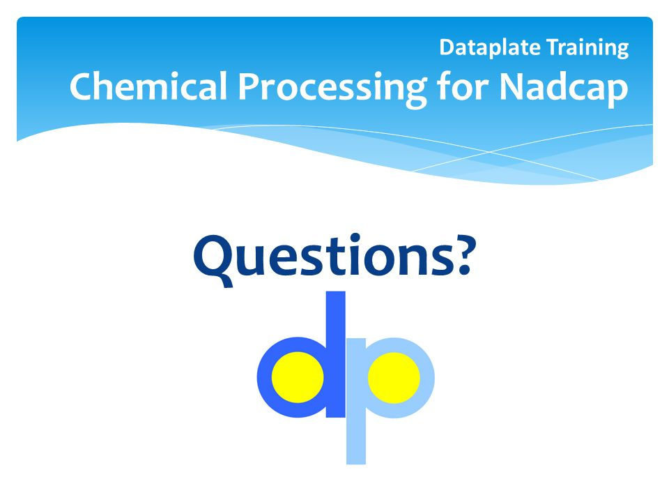 Dataplate Training Chemical Processing for Nadcap
