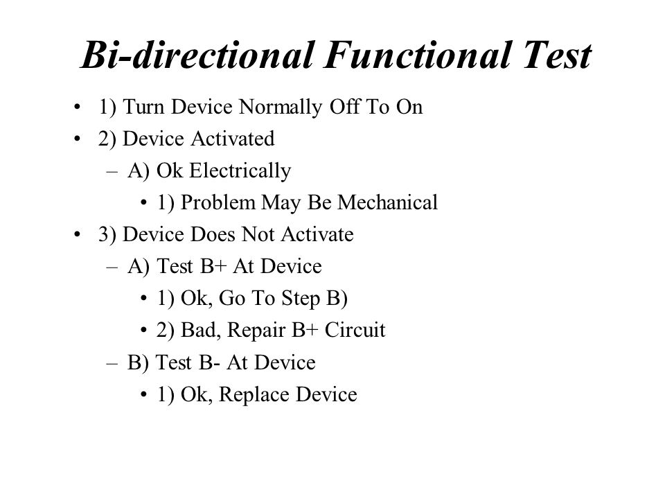 Bi-directional Functional Test