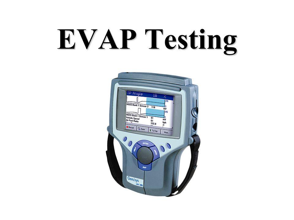 EVAP Testing
