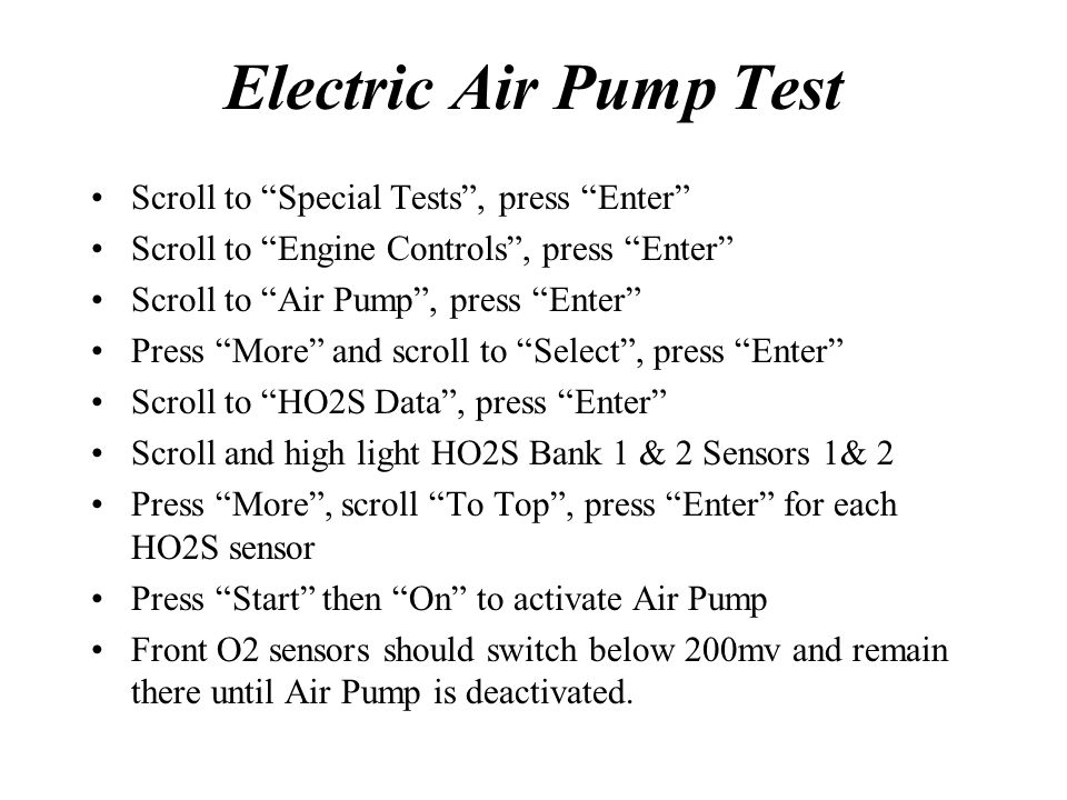 Electric Air Pump Test Scroll to Special Tests , press Enter