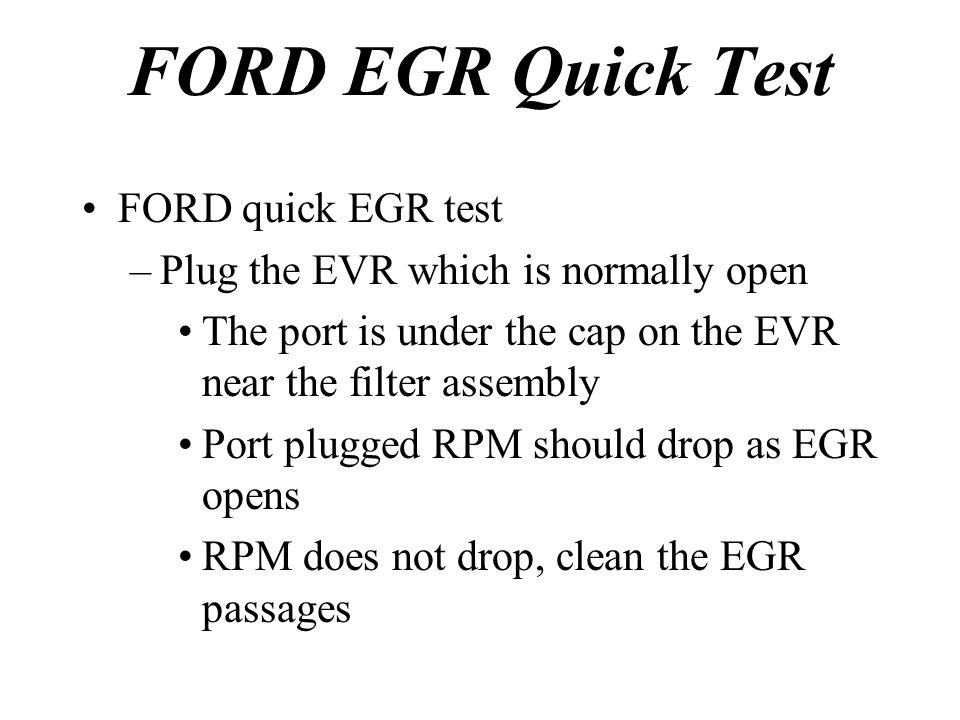 FORD EGR Quick Test FORD quick EGR test