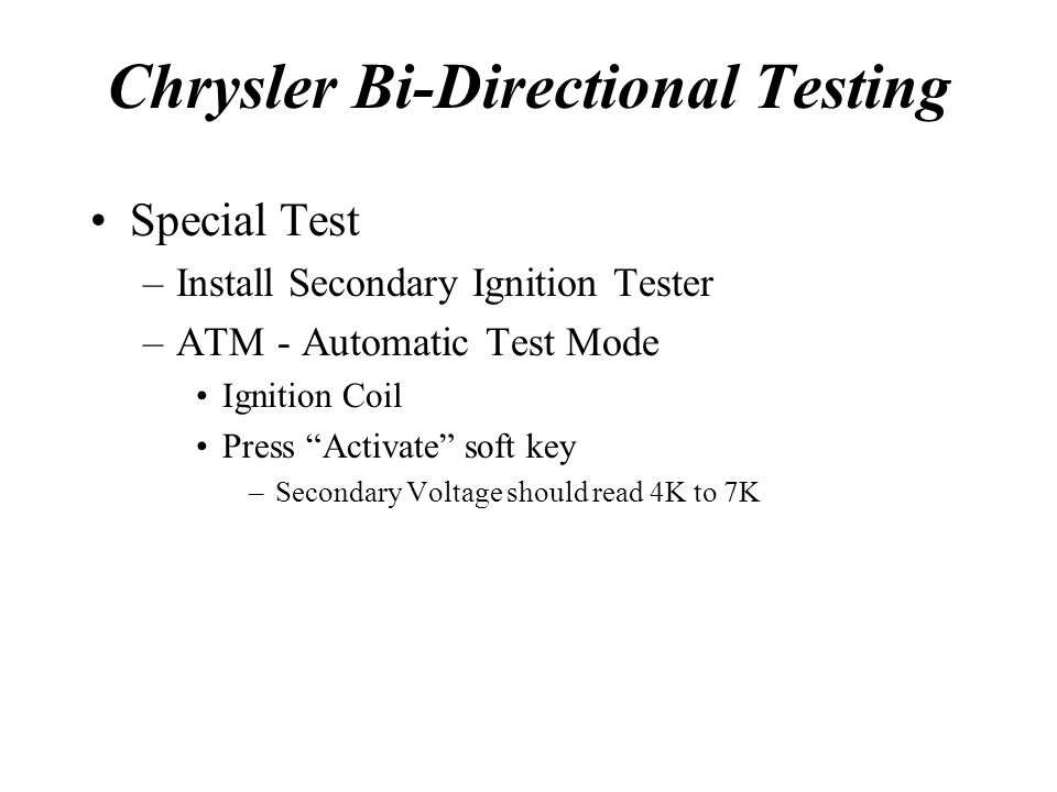 Chrysler Bi-Directional Testing