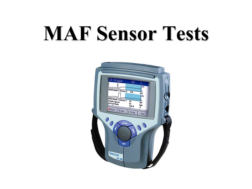 MAF Sensor Tests