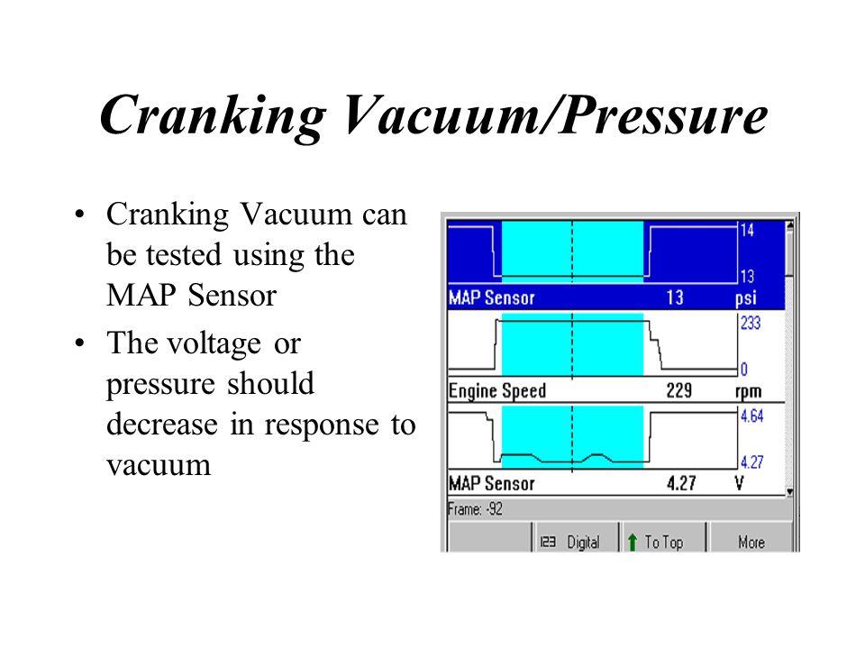 Cranking Vacuum/Pressure