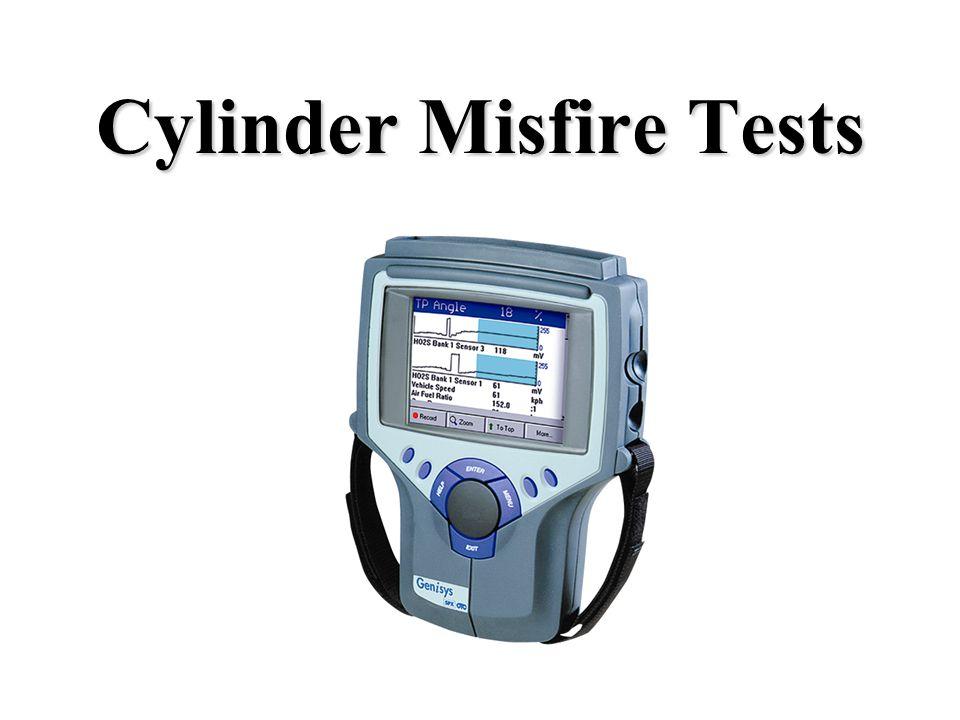 Cylinder Misfire Tests