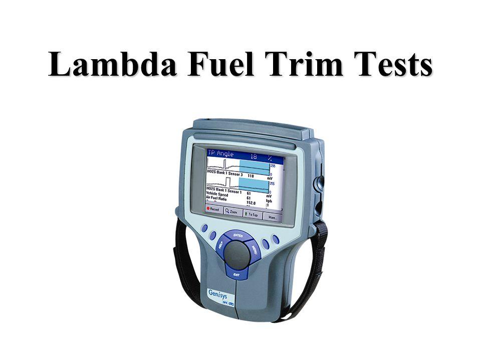 Lambda Fuel Trim Tests