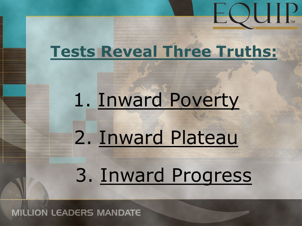 Tests Reveal Three Truths: