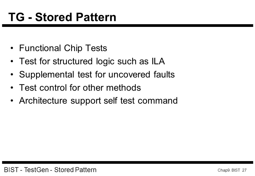 TG - Stored Pattern Functional Chip Tests