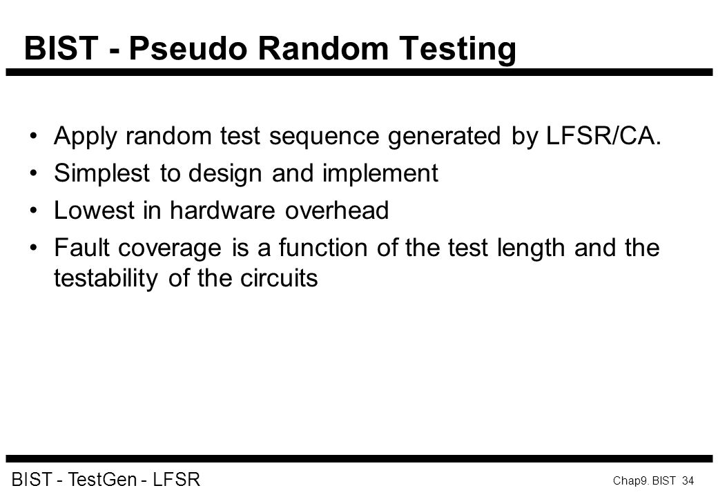 BIST - Pseudo Random Testing