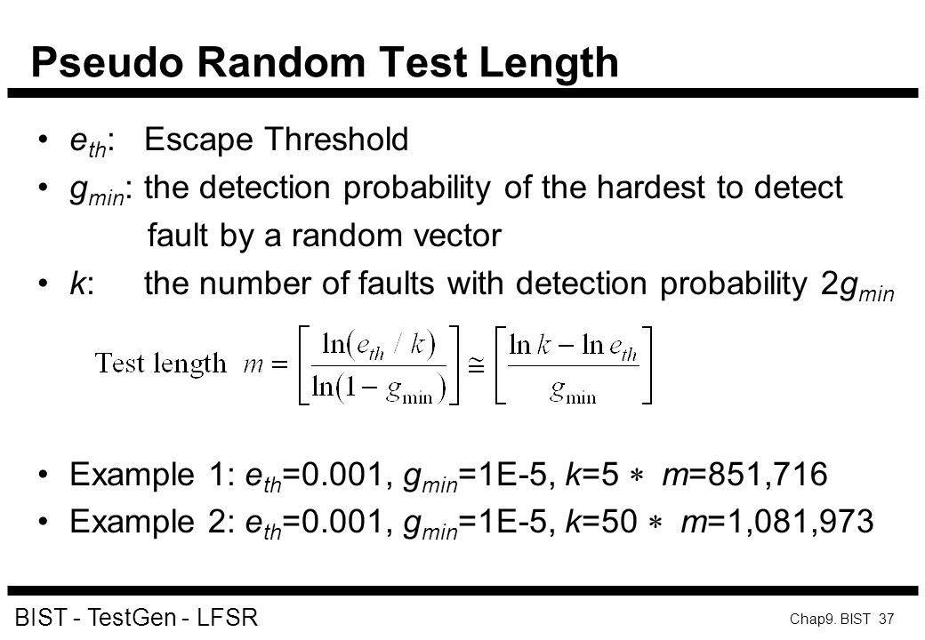Pseudo Random Test Length