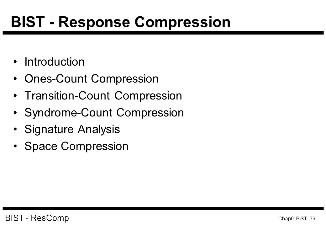 BIST - Response Compression