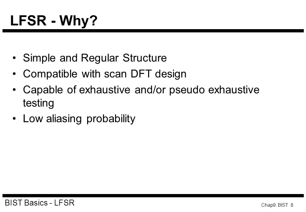 LFSR - Why Simple and Regular Structure