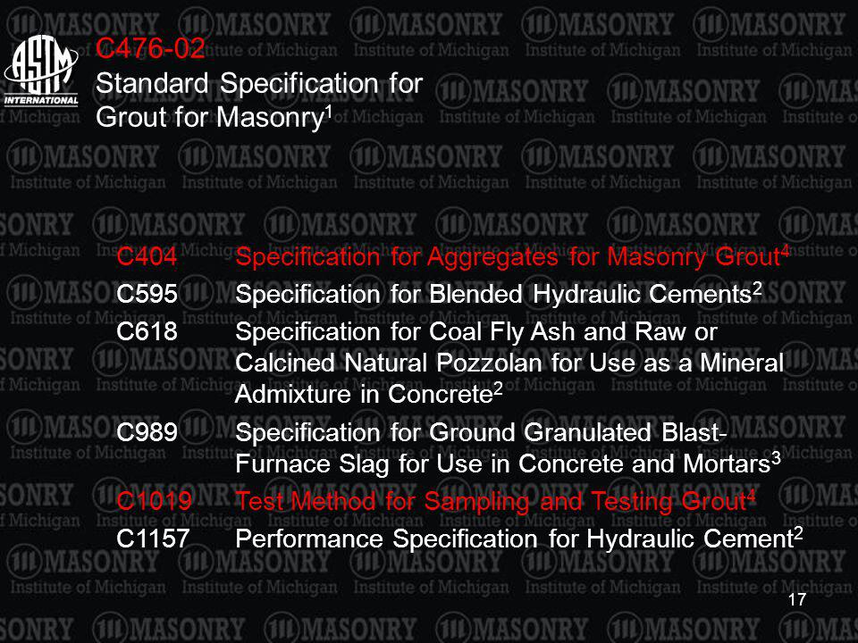 C476-02 Standard Specification for Grout for Masonry1