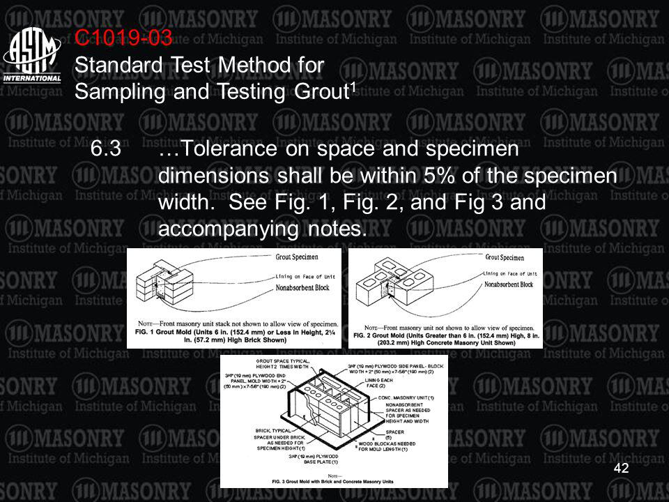 C1019-03 Standard Test Method for Sampling and Testing Grout1