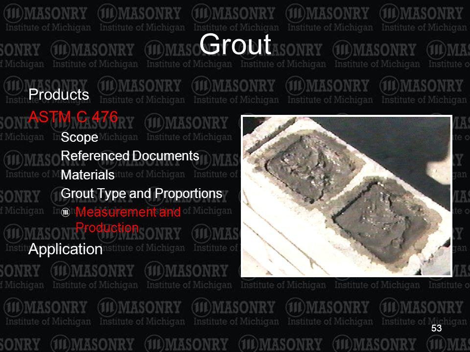 Grout Products ASTM C 476 Application Scope Referenced Documents