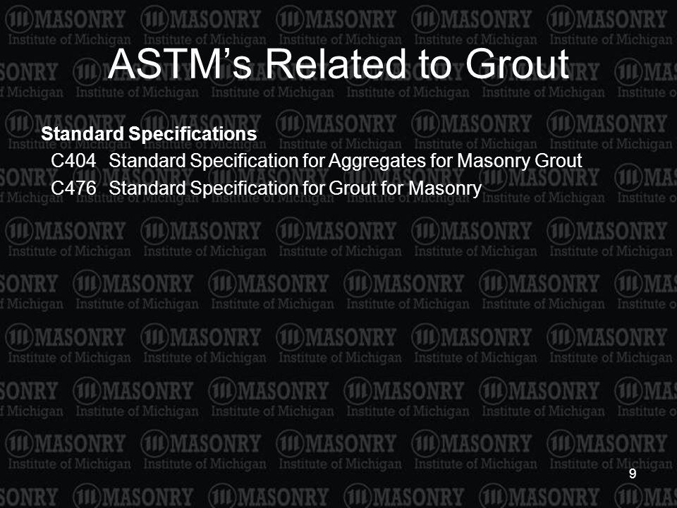 ASTM's Related to Grout
