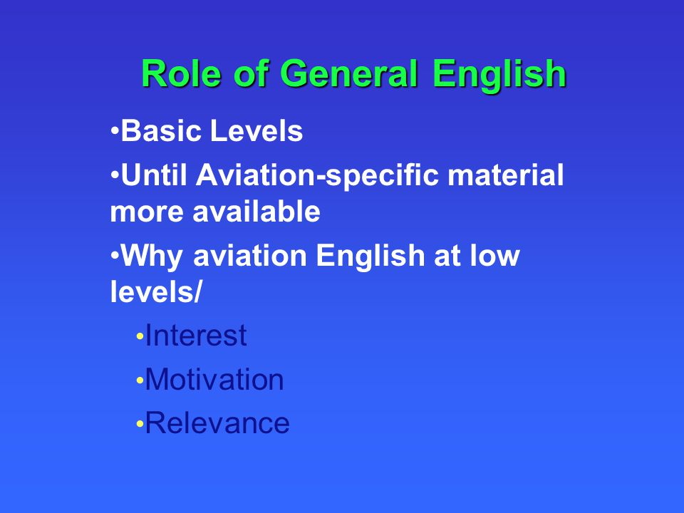 Role of General English