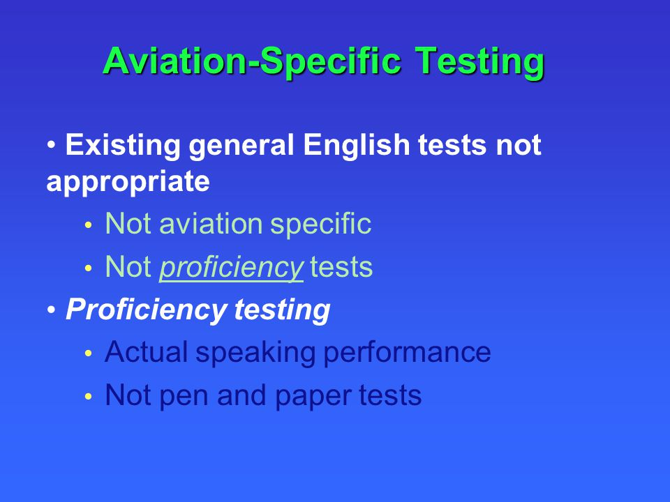 Aviation-Specific Testing