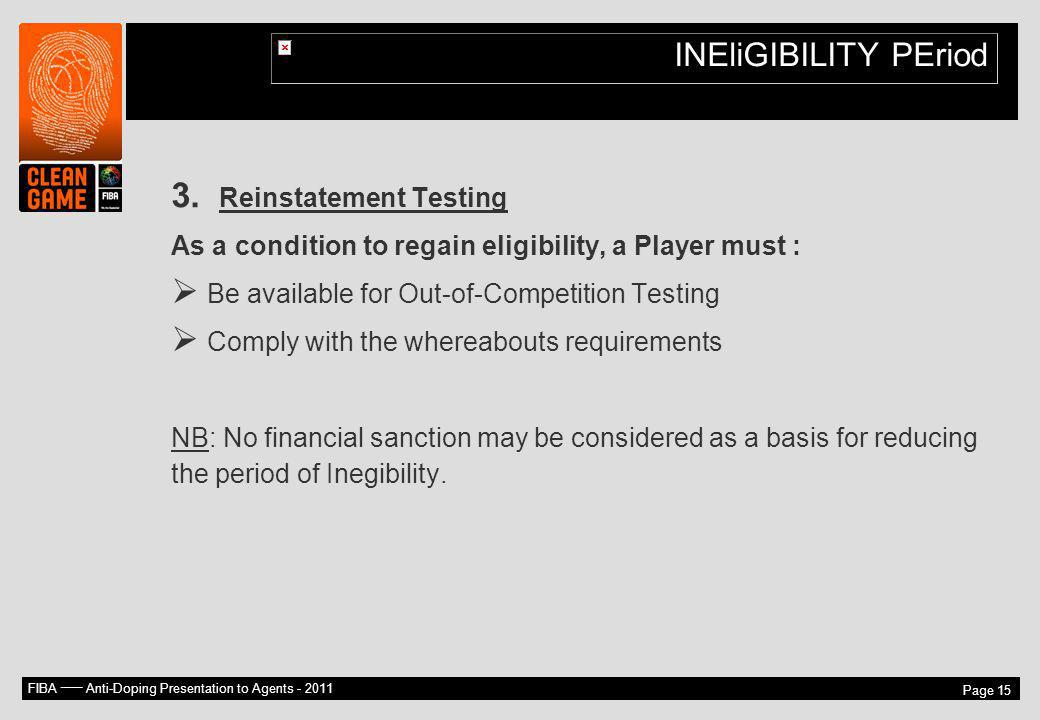 INEliGIBILITY PEriod Reinstatement Testing