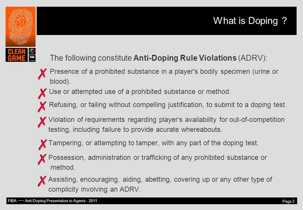 What is Doping The following constitute Anti-Doping Rule Violations (ADRV):