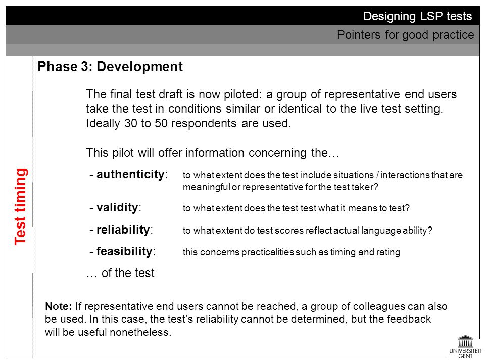 Test timing Phase 3: Development Designing LSP tests