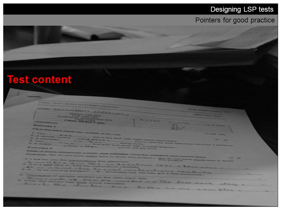 Test content Designing LSP tests Pointers for good practice